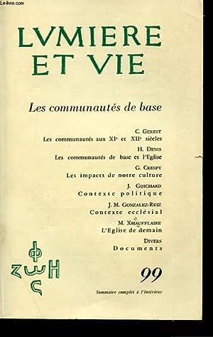TOME XIX - N° 99 - LES COMMUNAUTES DE BASE: LUMIERE ET VIE