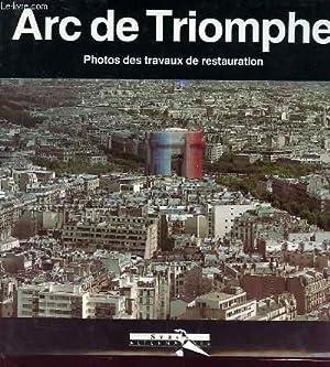 ARC DE TRIOMPHE photos des travaux de: MARCEL CYNAMON &