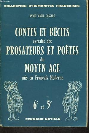 CONTES ET RECITS EXTRAITS DES PROSATEURS ET POETES DU MOYEN ÂGE MIS EN FRANCAIS MODERNE. 6e ...