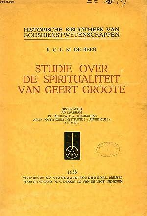 STUDIE OVER DE SPIRITUALITEIT VAN GEERT GROOTE: DE BEER K. C. L. M.
