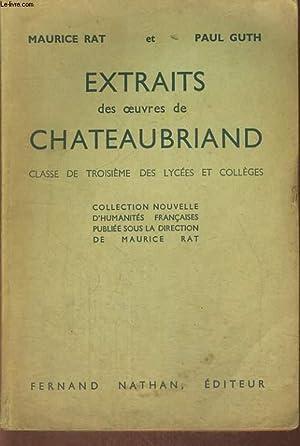 EXTRAITS DES OEUVRES DE CHATEAUBRIAND. CLASSE DE TROISIEME DES LYCEES ET COLLEGES.: MAURICE RAT, ...