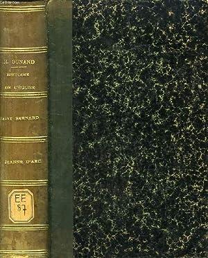 HISTOIRE DE SAINT BERNARD / HISTOIRE DE JEANNE D'ARC: DUNAND ABBE Ph.-D.