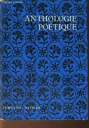 ANTHOLOGIE POETIQUE + LIVRET : QUELQUES SUGGESTIONS POUR L'EXPLICATION DES TEXTES: G. ROUGER, ...