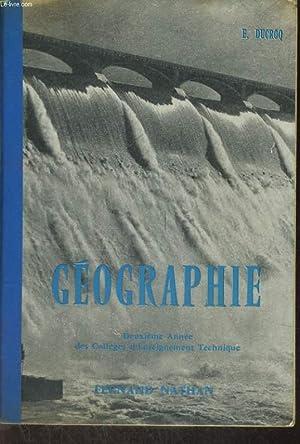 GEOGRAPHIE POUR LES DEUXIEME ANNEE DES COLLEGES D'ENSEIGNEMENT TECHNIQUE. EDITION MISE A JOUR ...