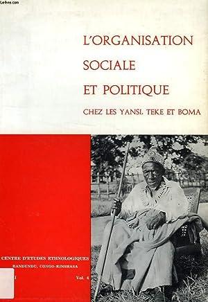 L'ORGANISATION SOCIALE ET POLITIQUE CHEZ LES YANSI,: COLLECTIF