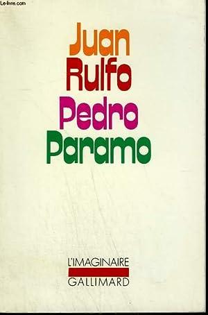 PEDRO PARAMO. COLLECTION : L'IMAGINAIRE N° 38: RULFO JUAN.