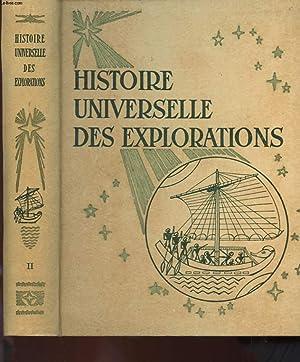 HISTOIRE UNIVERSELLE DES EXPLORATIONS TOME 2 -: JEAN AMSLER
