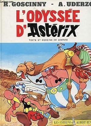 UNE AVENTURE D'ASTERIX : L'ODYSSEE D'ASTERIX: GOSCINNY & UDERZO