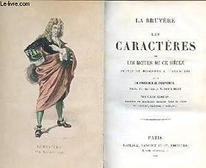 LES CARACTERES ou les moeurs de ge siècle suivis du discours à l'académie...