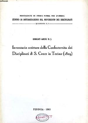 INVENTARIO SCRITTURE DELLA CONFRATERNITA DEI DISCIPLINATI DI S. CROCE IN TORINO (1809): ARDU EMILIO...