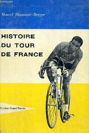 HISTOIRE DU TOUR DE FRANCE: MARCEL DIAMANT BERGER
