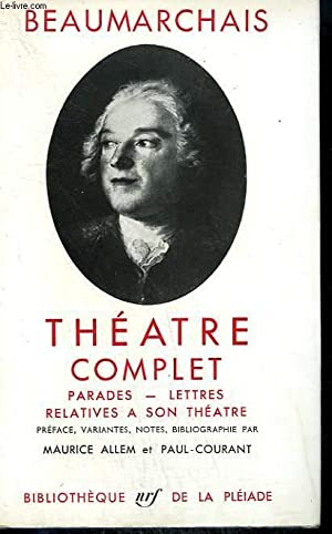 THEATRE COMPLET. PARADES-LETTRES RELATIVES A SON THEATRE. COLLECTION : BIBLIOTHEQUE DE LA PLEIADE N...