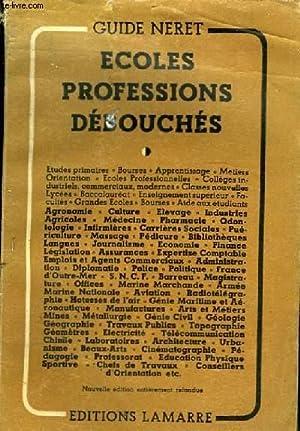 ECOLES PROFESSIOS DEBOUCHES: NERET GUIDE