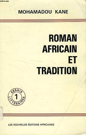 ROMAN AFRICAIN ET TRADITIONS: KANE MOHAMADOU K.