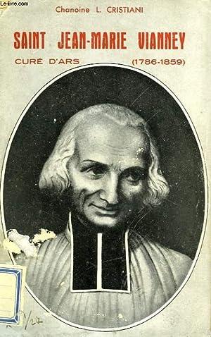 SAINT JEAN-MARIE VIANNEY, CURE D'ARS (1786-1859): CRISTIANI CHANOINE L.