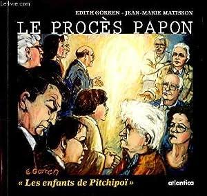 LE PROCES PAPON - Un procès pour: EDITH GORREN &