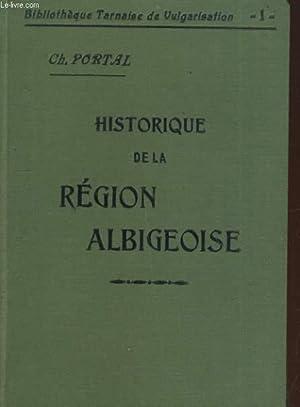 HISTORIQUE DE LA REGION ALBIGEOISE. 2e EDITION.: CH. PORTAL