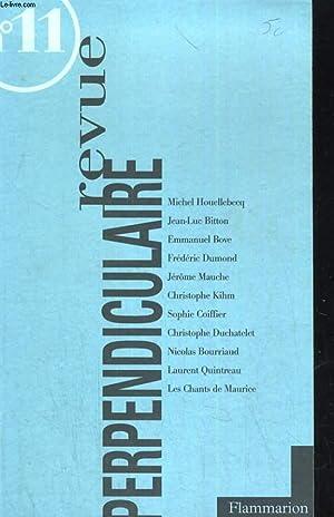REVUE PERPENDICULAIRE N°11. AUTOMNE 1998. MICHEL HOUELLEBECQ: COLLECTIF