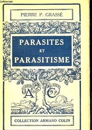 PARASITES ET PARASITISME: GRASSE PIERRE P.
