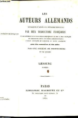 LES AUTEURS ALLEMANDS, EXPLIQUES D'APRES UN METHODE NOUVELLE PAR DEUX TRADUCTIONS FRANCAISES: ...