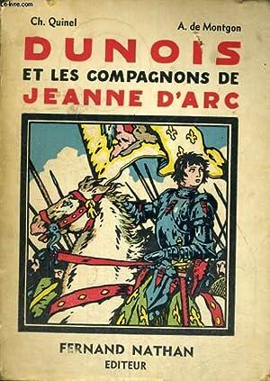 DUNOIS ET LES COMPAGNONS DE JEANNE D'ARC: QUINEL - DE