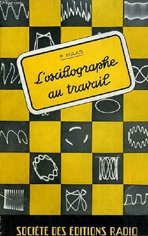 L'OSCILLOGRAPHE AU TRAVAIL - METHODES DE MESURES: HAAS F