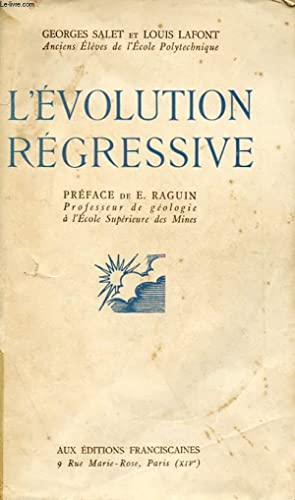 L'EVOLUTION REGRESSIVE: GEORGES SALET ET LOUIS LAFONT