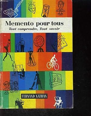 MEMENTO POUR TOUS - TOUT COMPRENDRE, TOUT SAVOIR: P. MENARD