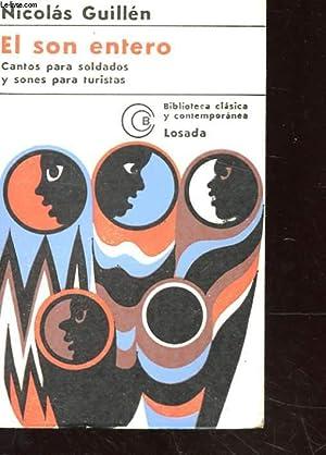 EL SON ENTERO CANTOS PARA SOLDADOS Y SONES PARA TURISTAS.: GUILLEN NICOLAS
