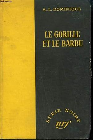 LE GORILLE ET LE BARBU. COLLECTION : DOMINIQUE A.L.