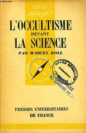 L'OCCULTISME DEVANT LA SCIENCE: BOLL MARCEL