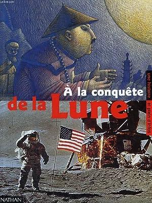 A LA CONQUETE DE LA LUNE -: M. PIQUEMAL