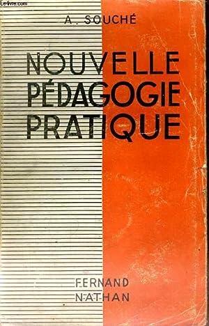 NOUVELLE PEDAGOGIE PRATIQUE: A. SOUCHE