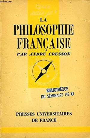 LA PHILOSOPHIE FRANCAISE: CRESSON ANDRE
