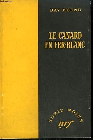 LE CANARD EN FER-BLANC. ( RED STAR: KEENE DAY.