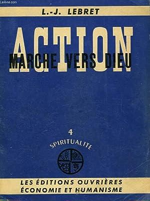 ACTION, MARCHE VERS DIEU: LEBRET L.-J.