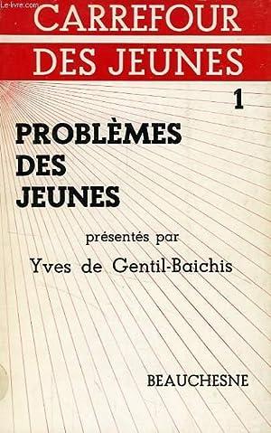PROBLEMES DES JEUNES: GENTIL-BAICHIS YVES DE