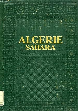 ALGERIE ET SAHARA, TOME I: GUERNIER EUGENE & ALII