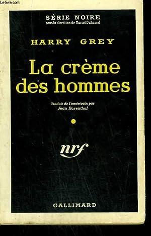 LA CREME DES HOMMES. ( PORTRAIT OF: GREY HARRY.