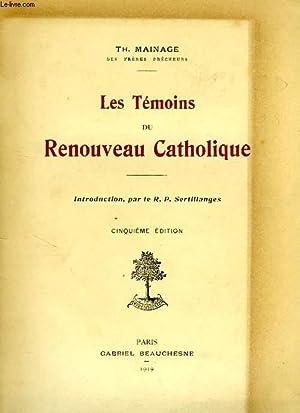 LES TEMOINS DU RENOUVEAU CATHOLIQUE: MAINAGE Th.