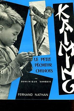 KAIMING LE PETIT PECHEUR CHINOIS.: D. DARBOIS