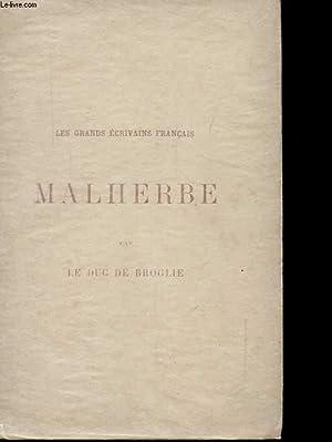 LES GRANDS ECRIVAINS FRANCAIS MALHERBE: LE DUC DE BROGLIE