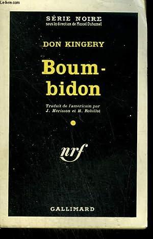 BOUM-BIDON ( GOOD TIME GIRL ). COLLECTION: KINGERY DON.