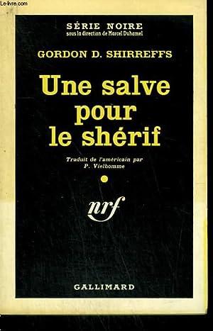 UNE SALVE POUR LE SHERIF. ( LAST: SHIRREFFS GORDON D.