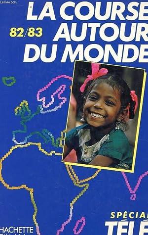 LA COURSE AUTOUR DU MONDE LES SECRETS DE LA COURSE 82-83: BOURGEON Roger