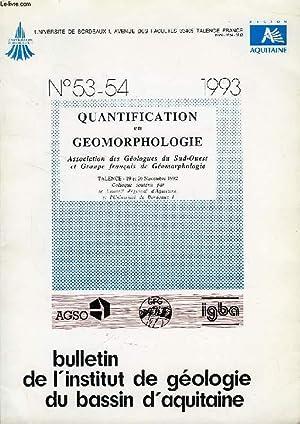 BULLETIN DE L'INSTITUT DE GEOLOGIE DU BASSIN D'AQUITAINE, N° 53-54, 1993, ...