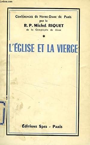 L'EGLISE ET LA VIERGE: RIQUET R. P. MICHEL