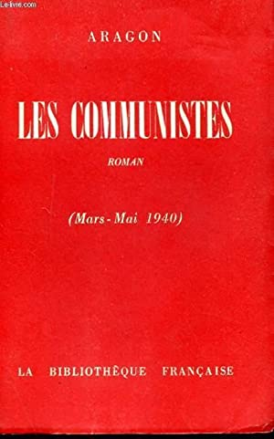 LES COMMUNISTES (MARS-MAI 1940): ARAGONTHOMAS JURDAN