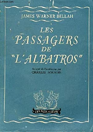 "LES PASSAGERS DE ""L'ALBATROS"": BELLAH WARNER JAMES"