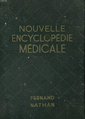 NOUVELLE ENCYCLOPEDIE MEDICALE: DOCTEUR A. SLIOSBERG